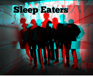 Sleep Eaters